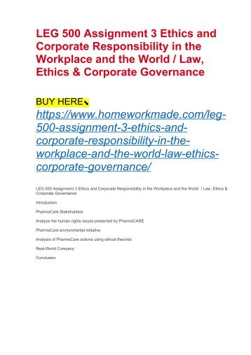 LEG 500 Assignment 3 Ethics and Corporate Responsibility in the Workplace and the World : Law, Ethics & Corporate Governance