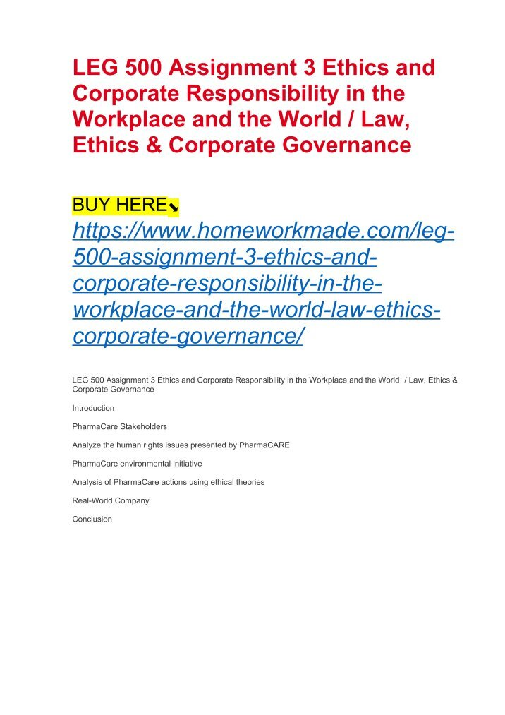ethics and corporate responsibility in the workplace and the world 2 essay Ethics and corporate social responsibility in the corporate world are very important what follows will help you in your understanding of this very important topic – please summarize this in 2-3 pages and explain the importance that ethics and corporate social responsibility play in the accounting profession: ethics: ethical issues as they relate to organizations and their social responsibility.