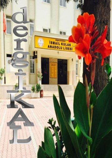 dergİKAL /İSMAİL KULAK ANADOLU LİSESİ DERGiSİ