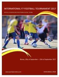 INTERNATIONAL F7 FOOTBALL TOURNAMENT, Blanes SPAIN - September 2017