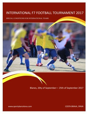 INTERNATIONAL F7 FOOTBALL TOURNAMENT, Blanes SPAIN - September 2017