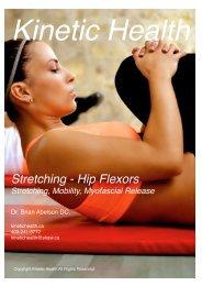 Stretching the Hip Flexors - Psoas, Iliacus, and Quadriceps
