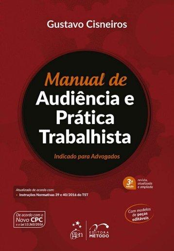 Manual de Audiência e Prática Trabalhista - Gustavo Cisneiros - 2017