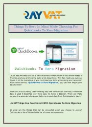 Things To Keep In Mind While Choosing For Quickbooks To Xero Migration