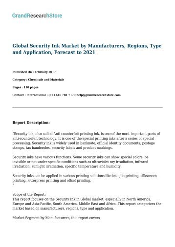 Global Security Ink Market by Manufacturers, Regions, Type and Application, Forecast to 2021