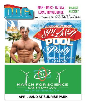 April 19 to April  25, 2017! DDG THIS WEEK it's always hot in Gay Palm Springs.