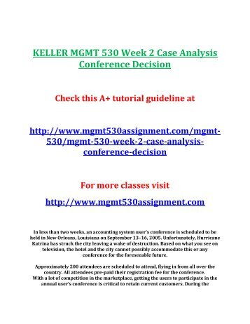 MGMT530 – Conference Decision Week 1 Case Analysis Template