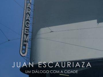 Um Diálogo Com a Cidade - Juan Escauriaza