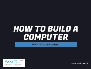 How to Build a PC Step by Step Guide1