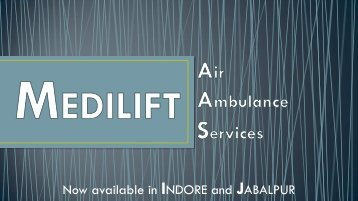 Need Charter Air Ambulance Services in Indore, Call Medilift Now