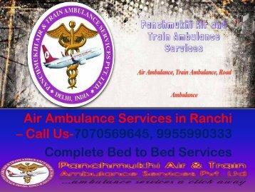 Panchmukhi Air Ambulance Services in Ranchi