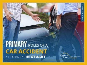 Important Roles of a Car Accident Attorney in Stuart