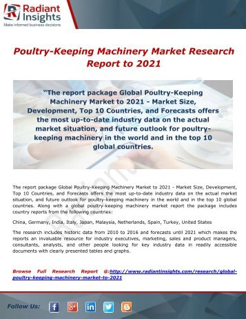 Poultry-Keeping Machinery Market Supply, Growth Rate by Application and Manufacturers Profiles to 2021 by Radiant Insights,Inc