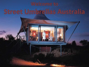 Look Out Street Umbrellas Australia's All Commercial Projects
