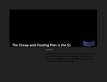 The Cheap web Hosting Plan is the $1