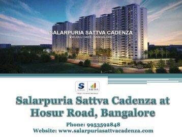 Salarpuria Sattva Cadenza in Bangalore