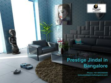 Prestige Jindal in Bangalore