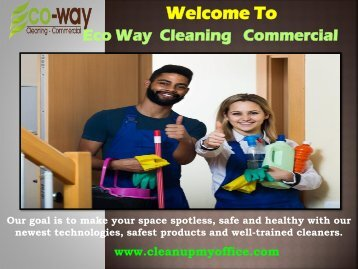 Eco friendly Commercial Cleaning   ECO-WAY Cleaning Commercial