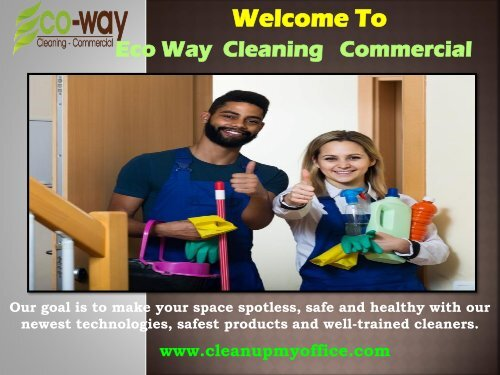 Eco friendly Commercial Cleaning | ECO-WAY Cleaning Commercial