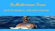 The Mediterranean dream faq