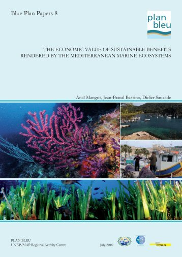 The economic value of sustainable benefits rendered by - Plan Bleu