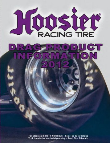 For additional SAFETy WARNINGS – See: Tire Spec ... - Hoosier Tire