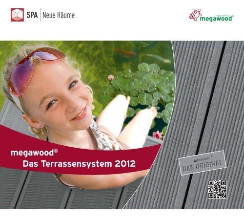 Das Terrassensystem 2012 megawood® - bei SPA Aarau...