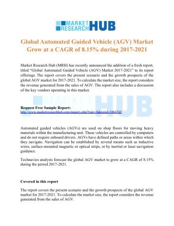 Global Automated Guided Vehicle (AGV) Market and Forecast Report 2017 – MRH