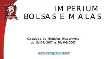 Catalogo Abril 2017 - Imperium Bolsas e Malas - 2ª quinzena