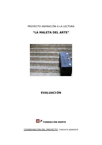 """""""LA MALETA DEL ARTE"""" EVALUACIÓN - Fundación norte"""
