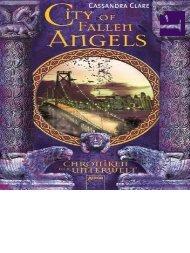 Cassandra Clare - Chroniken der Unterwelt 04 - City of fallen Angels