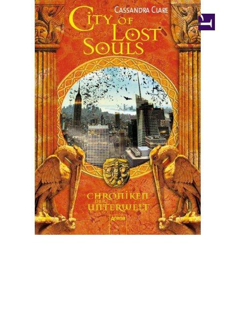 Cassandra Clare Chroniken Der Unterwelt 05 City Of Lost Souls