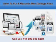 @Call +44-800-046-5289 How To Fix & Recover Mac Damage Files