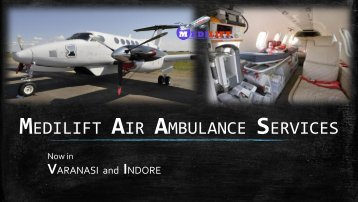 Need Air Ambulance Services in Varanasi: One Solution - Medilift
