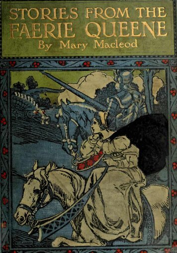 Stories From the Faerie Queene - M Macleod (1905)