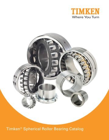 Timken® Spherical Roller Bearing Catalog