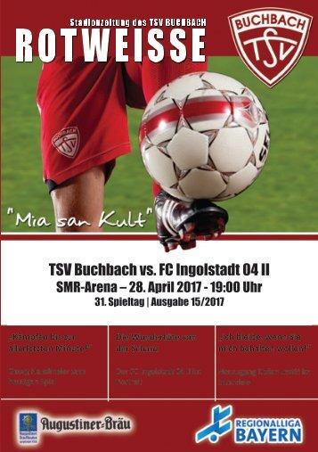 Stadionzeitung TSV Buchach - FC Ingolstadt 04 II