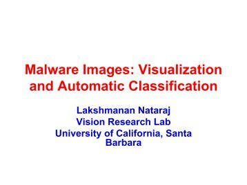 Malware Images: Visualization and Automatic ... - VizSec2011