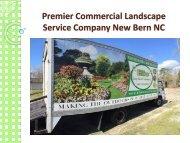 Premier Commercial Landscape Service Company New Bern NC