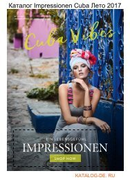 Каталог impressionen cuba Лето 2017.Заказывай на www.katalog-de.ru или по тел. +74955404248.
