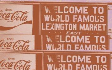 Narrating the Space: Lexington Market