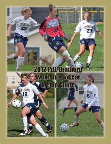 2012 Pitt-Bradford Women's Soccer Media Guide - University of ...