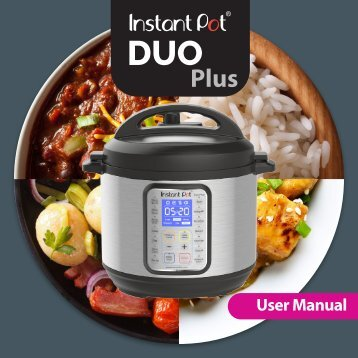 Instant Pot The 7-in-1 Instant Pot IP-DUO60/50/80 - Manual