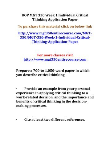 individual assignment critical thinking application paper These critical thinking essay topics on then here is a sample critical essay on consumer behavior use it as an example or as a template for your assignment.