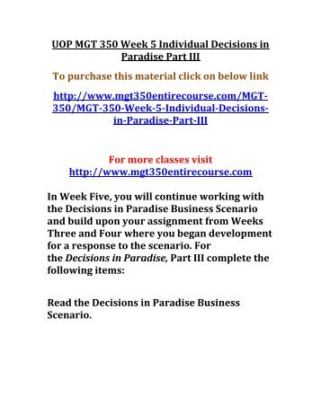 decisions in paradise paper part two 1 decisions in paradise paper, part i beginning in week three and for the remainder of the course, you will be working - answered by a verified tutor.