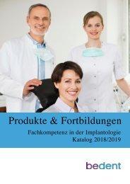 bedent Produkte und Fortbildung Implantologie 2018/2019