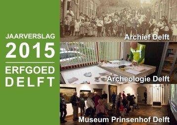 Jaarverslag ErfgoedDelft 2015