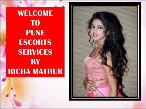 Pune Escorts Services By Richa Mathur