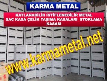 KARMA METAL-Otomotiv parca tasima kasasi Parca tasima kasalari Metal tasima kasa bursa