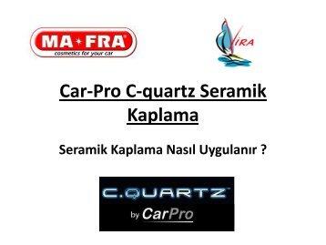 Car-Pro C-quartz Seramik Kaplama. Seramik Kaplama Nasıl Uygulanır_